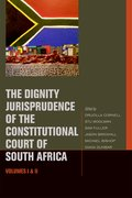Cover for The Dignity Jurisprudence of the Constitutional Court of South Africa