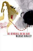 Cover for The Revolver in the Hive