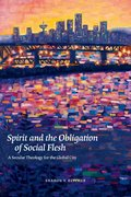 Cover for Spirit and the Obligation of Social Flesh