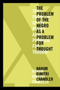 Cover for X-The Problem of the Negro as a Problem for Thought