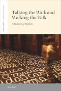 Cover for Talking the Walk & Walking the Talk