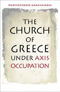 Cover for The Church of Greece under Axis Occupation