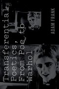 Cover for Transferential Poetics, from Poe to Warhol