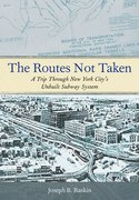 Cover for The Routes Not Taken