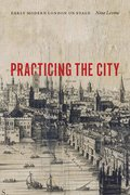 Cover for Practicing the City