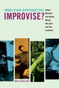 Cover for Who Can Afford to Improvise?