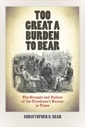 Cover for Too Great a Burden to Bear