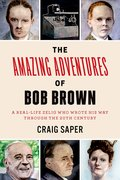 Cover for The Amazing Adventures of Bob Brown