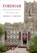 Cover for Fordham, A History of the Jesuit University of New York