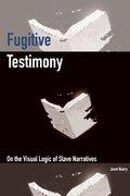 Cover for Fugitive Testimony - 9780823272891