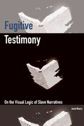 Cover for Fugitive Testimony - 9780823272907