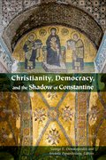 Cover for Christianity, Democracy, and the Shadow of Constantine