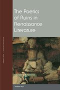 Cover for The Poetics of Ruins in Renaissance Literature
