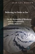 Cover for Believing in Order to See