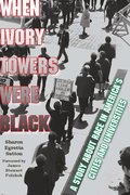 Cover for When Ivory Towers Were Black