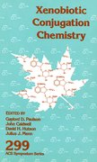 Cover for Xenobiotic Conjugation Chemistry