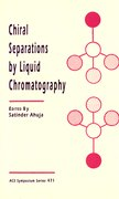 Cover for Chiral Separations by Liquid Chromatography