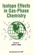 Cover for Isotope Effects in Gas-Phase Chemistry