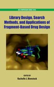 Cover for Library Design, Search Methods, and Applications of Fragment-Based Drug Design
