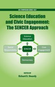 Cover for Science Education and Civil Engagement: The SENCER Approach