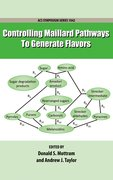 Cover for Controlling Maillard Pathways To Generate Flavors