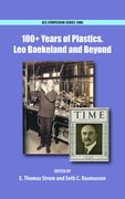 100+ Years of Plastics Leo Baekeland and Beyond