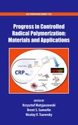 Cover for Progress in Controlled Radical Polymerization: Materials and Applications