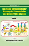 Cover for Functional Nanoparticles for Bioanalysis, Nanomedicine, and Bioelectronic Devices Volume 1