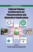 Cover for Tailored Polymer Architectures for Pharmaceutical and Biomedical Applications