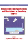 Cover for Pedagogic Roles of Animations and Simulations in Chemistry Courses