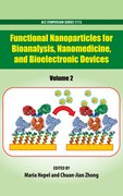 Cover for Functional Nanoparticles for Bioanalysis, Nanomedicine, and Bioelectronic Devices Volume 2