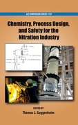 Cover for Chemistry, Process Design, and Safety for the Nitration Industry
