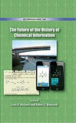 Cover for The Future of the History of Chemical Information