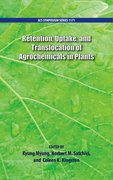 Cover for Retention, Uptake, and Translocation of Agrochemicals in Plants