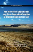 Cover for Non-First Order Degradation and Time-Dependent Sorption of Organic Chemicals in Soil