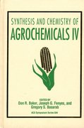 Cover for Synthesis and Chemistry of Agrochemicals IV