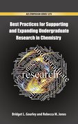Cover for Best Practices for Supporting and Expanding Undergraduate Research in Chemistry - 9780841232846