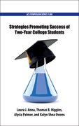 Cover for Strategies Promoting Success of Two-Year College Students - 9780841232921