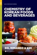 Cover for The Chemistry of Korean Foods and Beverages