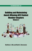 Cover for Building and Maintaining Award-Winning ACS Student Members Chapters Volume 3