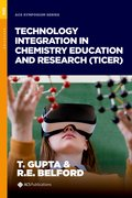 Cover for Technology Integration in Chemistry Education and Research