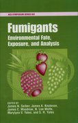 Cover for Fumigants: Environmental Fate, Exposure, and Analysis