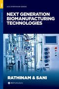 Cover for Next Generation Biomanufacturing Technologies