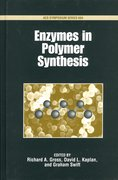 Cover for Enzymes in Polymer Synthesis