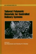 Cover for Tailored Polymeric Materials for Controlled Delivery Systems