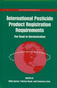 Cover for International Pesticide Product Registration Requirements