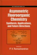 Cover for Asymmetric Fluoroorganic Chemistry