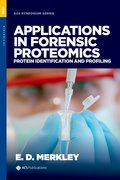 Cover for Applications in Forensic Proteomics