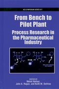 Cover for From Bench to Pilot Plant