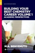 Cover for Building Your Best Chemistry Career Volume 1